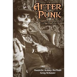 After Punk: Steampowered Tales of the Afterlife