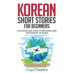 Korean Short Stories for Beginners /wersja koreańsko-angielska/