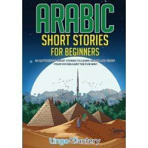 Arabic Short Stories for Beginners /wersja arabsko-angielska/