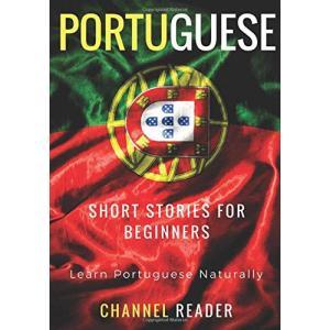 Portuguese Short Stories for Beginners /wersja portugalsko-angielska/