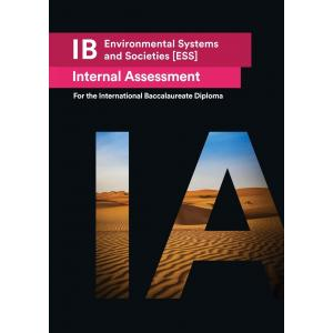 IB Environmental Systems and Societies. Internal Assessment