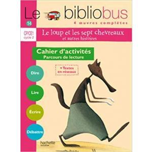 LF Le bibliobus 14 Le loup et les sept chevreaux Cahier d'activites