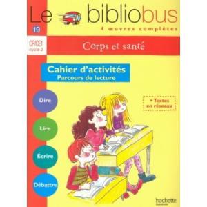 Le bibliobus 19 Corps et sante Cahier d'activites