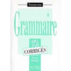 Grammaire 350 exercices - niveau debutant - klucz odpowiedzi