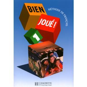 Bien Joué! 1.    Podręcznik Ucznia