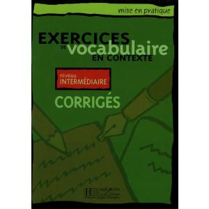 Exercices de vocabulaire en contexte - intermediaire corriges