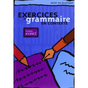 Exercices de grammaire en contexte - avance