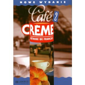 Cafe Creme 2. Podręcznik