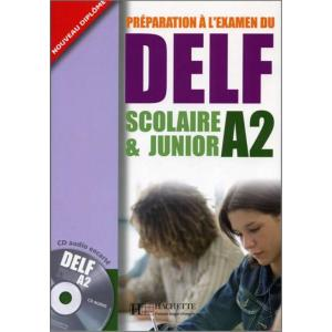 DELF A2 Scolaire & Junior +CD