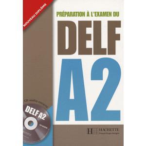 Preparation a l'Examen du DELF A2 + CD