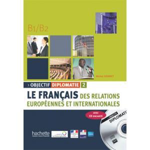 Objectif Diplomatie 2. Podręcznik + CD