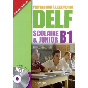 DELF B1 Scolaire & Junior +CD