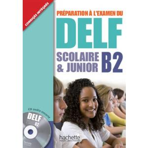 DELF B2 Scolaire & Junior +CD