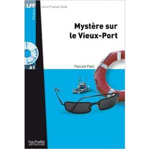 LFF Mystere sur le Vieux-Port +CD mp3 (A1)