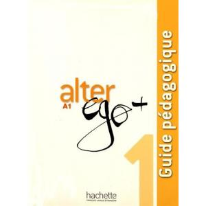 Alter Ego+ 1. Książka Nauczyciela