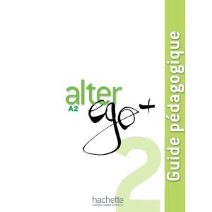Alter Ego+ 2. Książka Nauczyciela