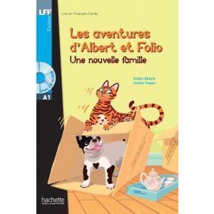 Les Aventures d'Albert et Folio: Une Nouvelle Famille + CD