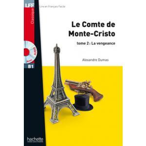 Le Conte de Monte-Cristo. Tome 2: La Vengeance + CD