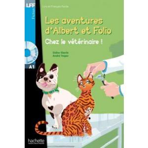 LFF Albert et Folio: Chez le veterinaire+CD mp3 (A1)
