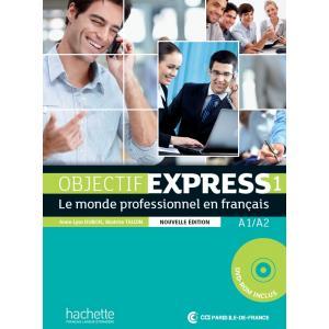 Objectif Express Nouvelle 1. Podręcznik + CD