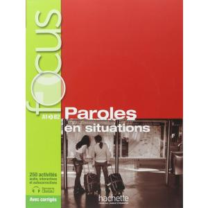 FOCUS. Paroles en Situations + CD