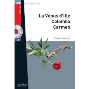 LFF Merimee: La Venus d'Ille, Carmen, Colomba + CD mp3 (B1)