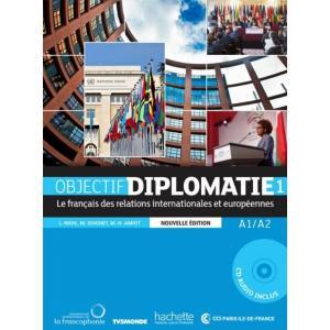 Objectif Diplomatie 1 Nouvelle Edition. Podręcznik + CD