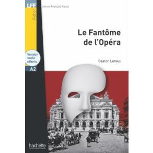LFF Le Fantome de l'Opera +audio online (A2)