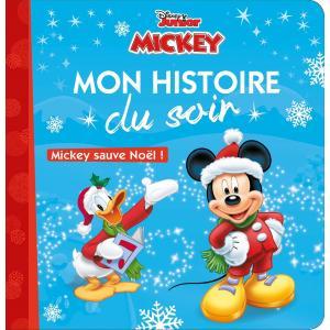 LF Mickey sauve Noel Mon histoire du soir Disney