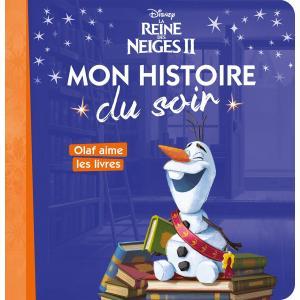 LA REINE DES NEIGES 2 - Mon histoire du soir - Olaf aime les livres - Disney