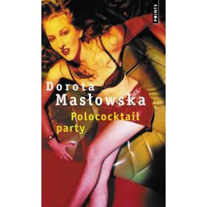 LF Masłowska, Polocoktail party (Wojna Polsko Ruska pod flagą biało-czerwoną)