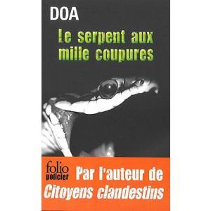 LF Doa, Le serpent aux mille coupures