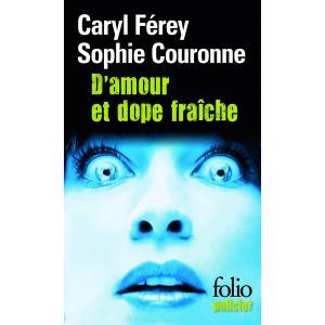 LF Couronne, D'amour et dope fraiche