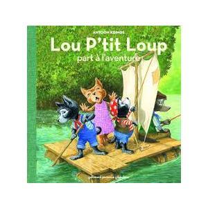 LF Lou P'tit Loup part a l'aventure