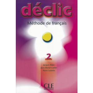 Declic 2 podręcznik