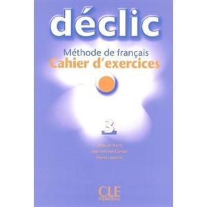 Declic 3 ćwiczenia + Audio CD