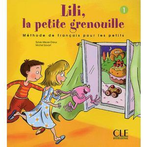 Lili, la Petite Grenouille 1. Podręcznik