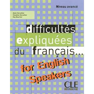 Difficultes Expliquees Du Francais for English Speakers Textbook (Intermediate/Advanced A2/B2)