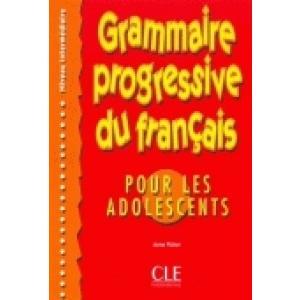 Grammaire progressive du francais pour les adolescents Intermediaire