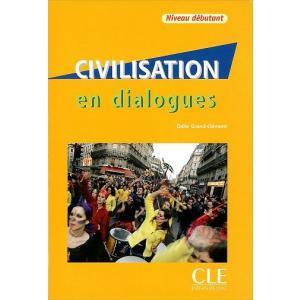 Civilisation en dialogues  Niveau debutant podręcznik + CD-ROM