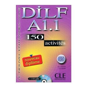 DILF A1.1 150 Activities. Podręcznik + CD