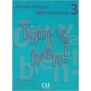 Tout va bien 3 ćwiczenia + CD audio