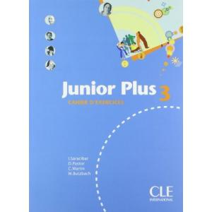 Junior Plus 3. Cahier d' exercices