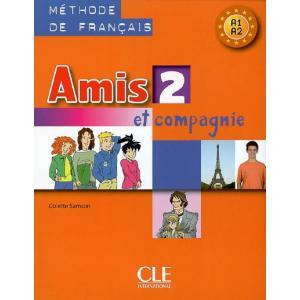 Amis et compagnie 2 podręcznik /wersja międzynarodowa/