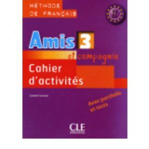 Amis et Compagnie 3. Ćwiczenia do Podręcznika Wieloletniego