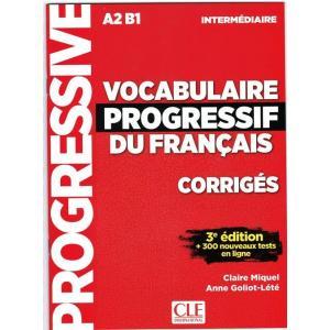 Vocabulaire Progressif du Francais Intermediaire. 3e Edition. Klucz Odpowiedzi