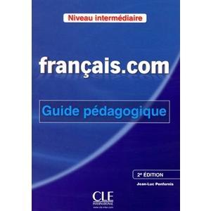 Francais.com intermediaire 2ed podręcznik metodyczny
