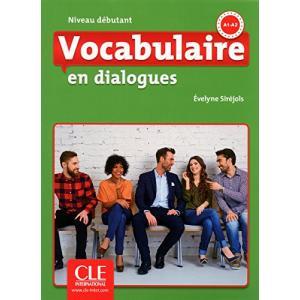 Vocabulaire en Dialogues Debutant + CD