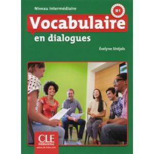 Vocabulaire en Dialogues Intermediaire + CD