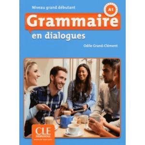 Grammaire en Dialogues Grand Debutant + CD